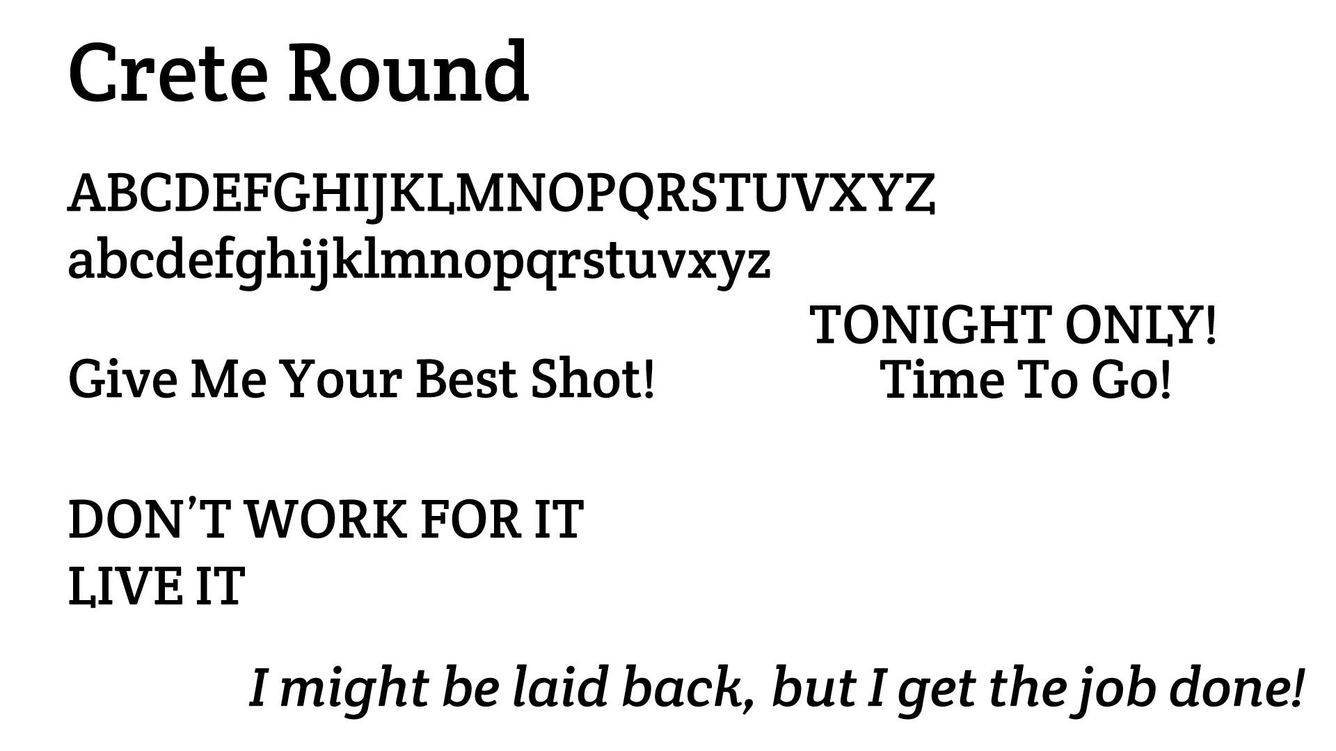 Slab Serif: CRETE ROUND